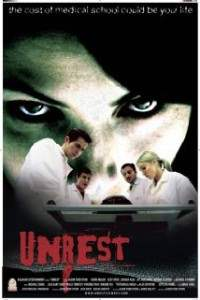 Unrest directed by Jason Todd Ipson.