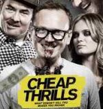 Poster for the E.L. Katz (Evan Lewis Katz) film Cheap Thrills.