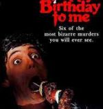 Poster art for J. Lee Thompson's Happy Birthday to Me.