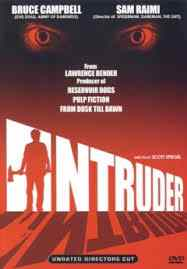 Poster for Scott Spiegel's Intruder.