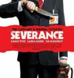 Poster for Christopher Smith's Severance.