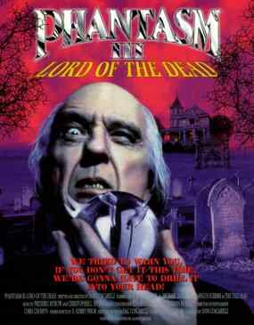 Phantasm 3: The Lord of the Dead directed by Don Coscarelli.