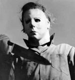 Michael Myers who is the infamous character in the popular Halloween movies. The original was directed by John Carpenter and the remake Rob Zombie.