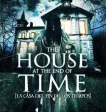 Poster art for Alejandro Hidalgo's The House at the End of Time.