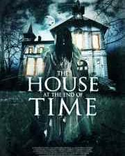 Poster for The House at the End of Time.