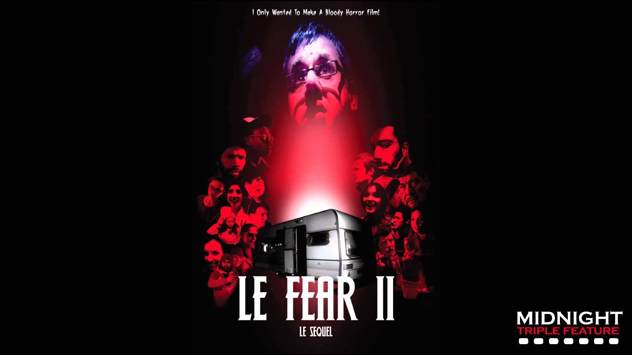 The movie Le Fear 2: Le Sequel