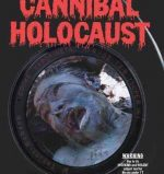 Cannibal Holocaust. Cult Movie Mania.