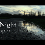 The Night Whispered